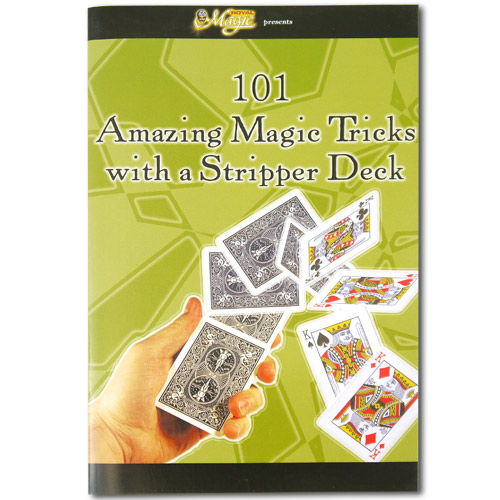 101 Amazing Magic Tricks with a Stripper Deck
