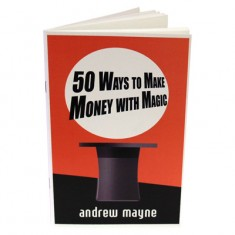 50 Ways To Make Money With Magic - Andrew Mayne