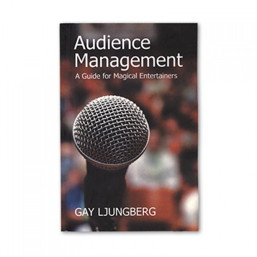 Audience Management by Gay Ljungberg