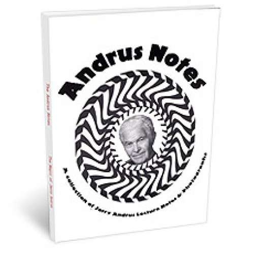 Andrus Notes by Jerry Andrus