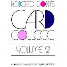 Card College Volume 2 - Roberto Giobbi