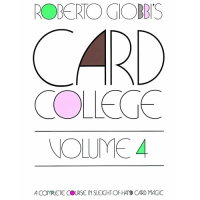 Card College Volume 4 - Roberto Giobbi