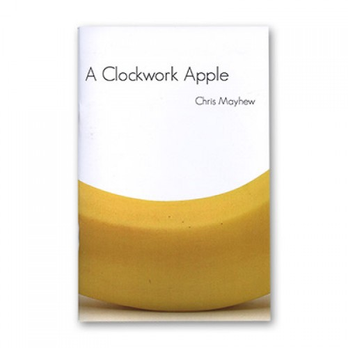 Clockwork Apple by Chris Mayhew