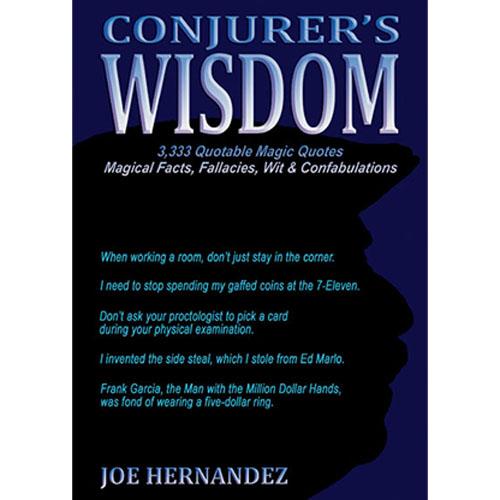 Conjuror's Wisdom by Joe Hernandez