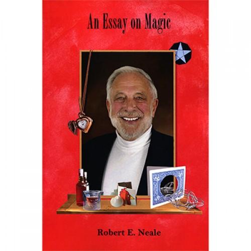 An Essay on Magic by Robert E. Neale