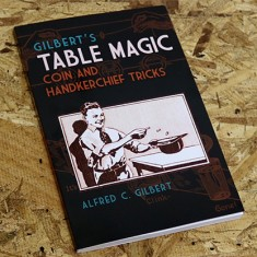 Gilbert's Table Magic by Dover Publications