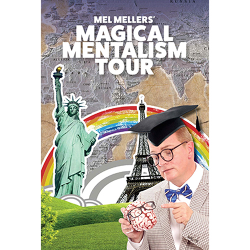 Magical Mentalism Tour by Mel Mellers