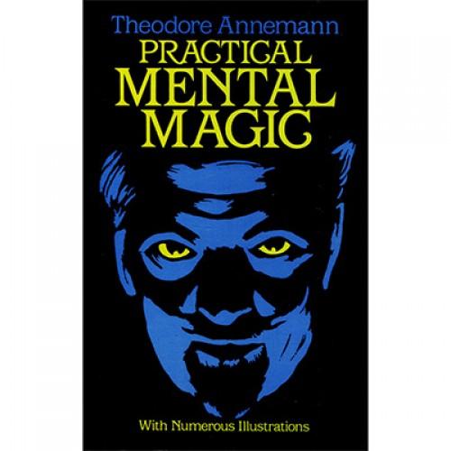 Practical Mental Magic by Theodere Annemann