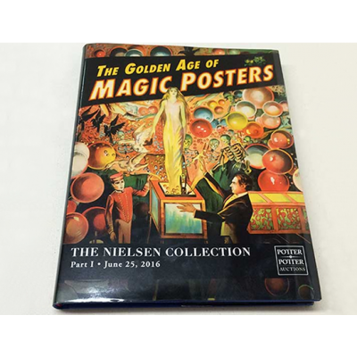 The Nielsen Collection Part 1 (The Golden Age of Magic Posters)