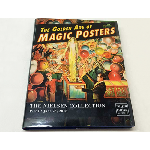 The Nielsen Collection Part : The Golden Age of Magic Posters