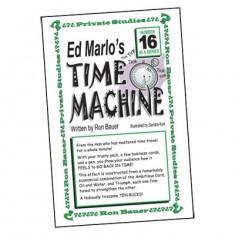 Ron Bauer Series: #16 - Ed Marlo's Time Machine