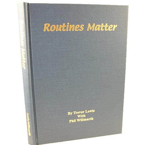 Routines Matter by T. Lewis & P. Willmarth