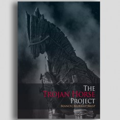 The Trojan Horse Project by Manos, Murray and Rasp