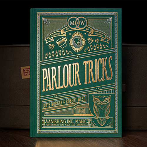 Parlour Tricks by Morgan and West