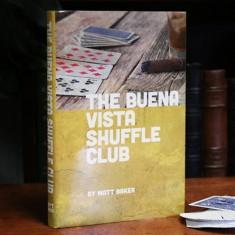 The Buena Vista Shuffle Club by Matt Baker