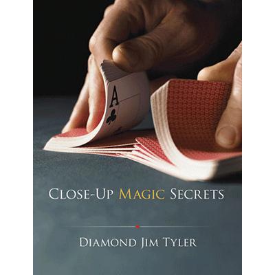 Close Up Magic Secrets by Diamond Jim Tyler