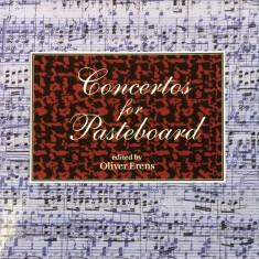 Concertos for Pasteboards by Oliver Erens