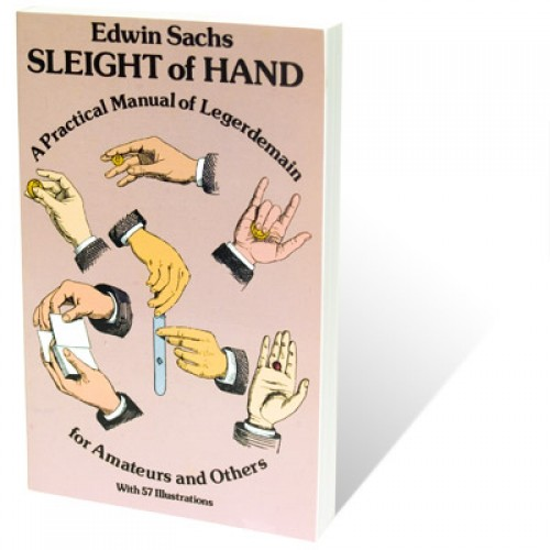 Sleight of Hand by Edwin Sachs