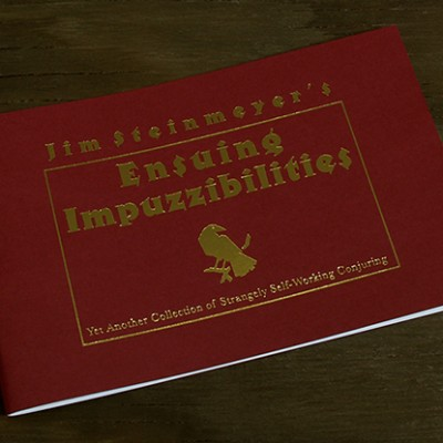 Ensuing Impuzzibilities by Jim Steinmeyer