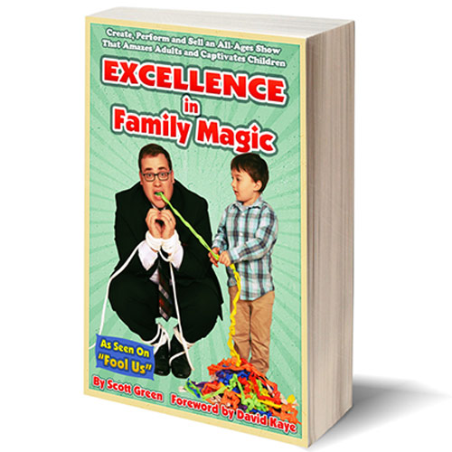 Excellence in Family Magic by Scott Green