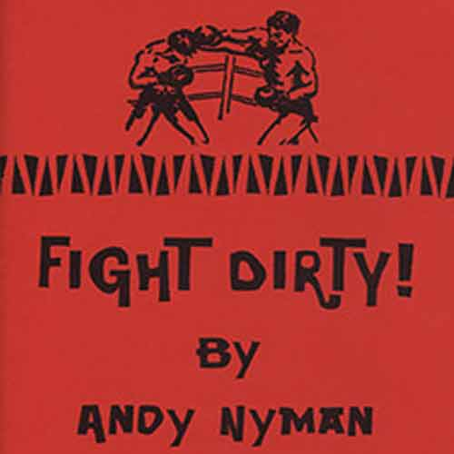 Fight Dirty by Andy Nyman Lecture Notes