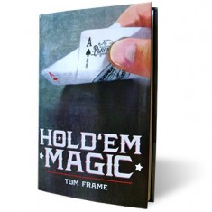Hold 'Em Magic by Tom Frame and Vanishing Inc
