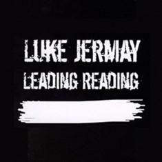 Leading Reading - Luke Jermay