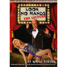 Look No Hands by Wayne Dobson - Lecture Notes