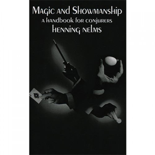 Magic and Showmanship by Henning Nelms