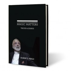Magic Matters by Robert Neale and Larry Hass