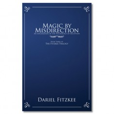 Magic by Misdirection by Dariel Fitzkee