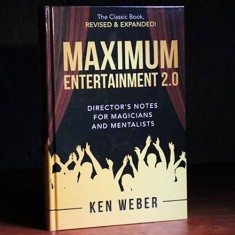 Maximum Entertainment 2.0 by Ken Weber