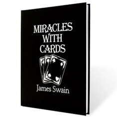 Miracles with Cards by James Swain