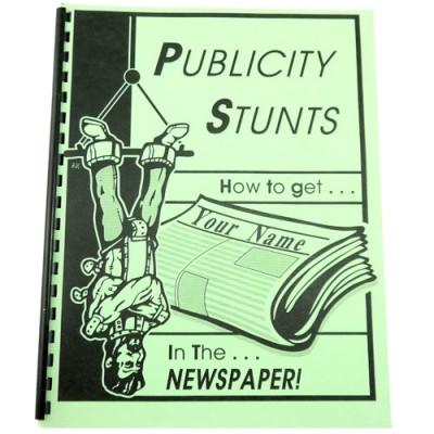 Publicity Stunts by Jon Jensen