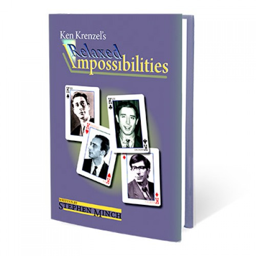 Relaxed Impossibilities by Stephen Minch and Ken Krenzel
