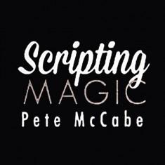 Scripting Magic Volume 1 - Pete McCabe