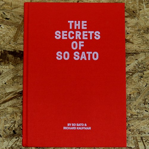 The Secrets of So Sato by So Sato