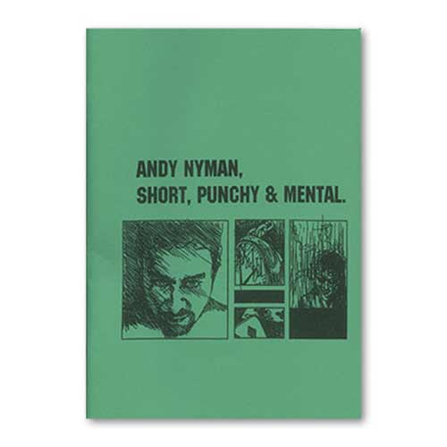 Short, Punchy, & Mental: Lecture Notes by Andy Nyman & Alakazam