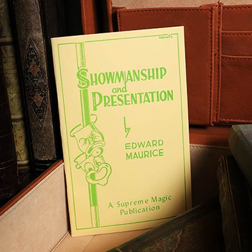Showmanship and Presentation by Edward Maurice