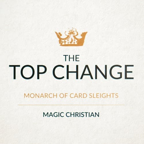 The Top Change - Magic Christian