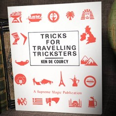 Tricks for Travelling Tricksters by Ken de Courcy