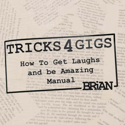 Tricks 4 Gigs by Brian Daly