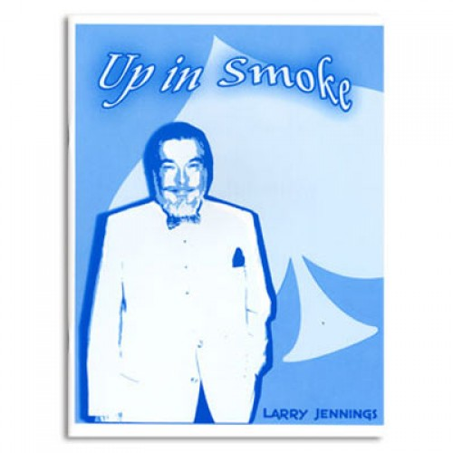 Up in Smoke by Larry Jennings and Bill Goodwin