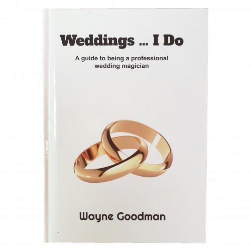 Weddings I Do by Wayne Goodman