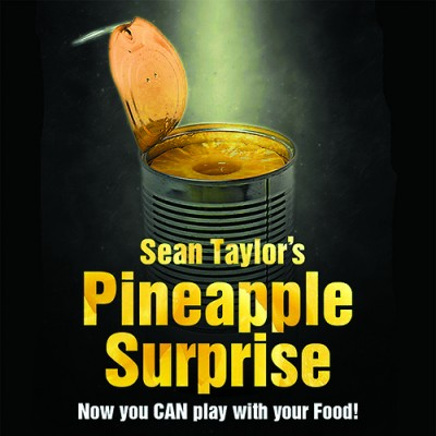 Pineapple Surprise - Sean Taylor