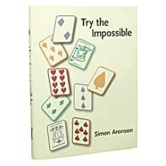 Try The Impossible by Simon Aronson Book