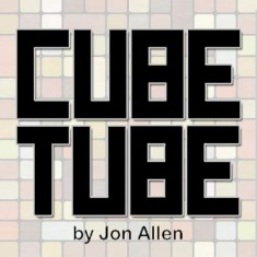Cube Tube by Jon Allen