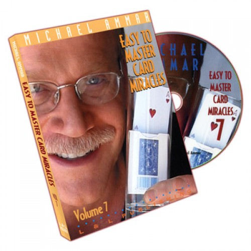 Easy to Master Card Miracles Volume 7 by Michael Ammar