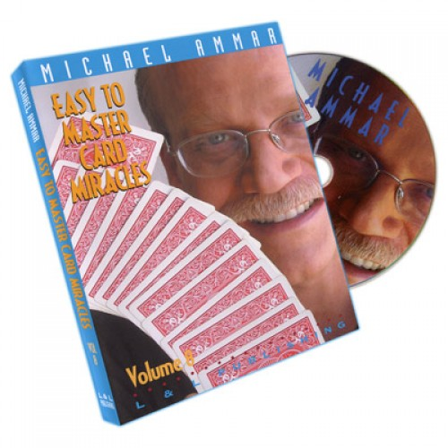 Easy to Master Card Miracles Volume 8 by Michael Ammar
