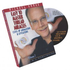 Easy To Master Thread Miracles Volume 1 Michael Ammar